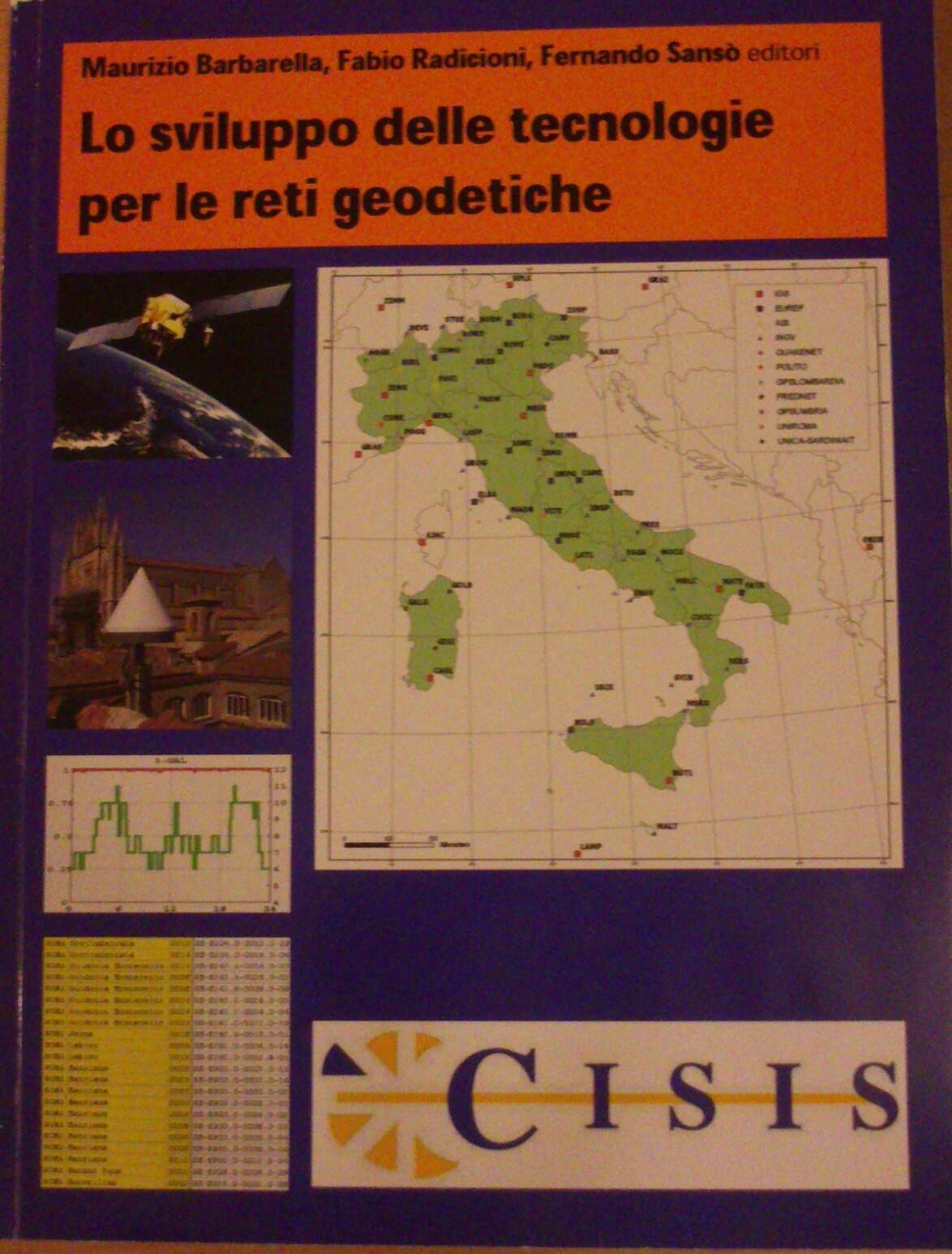 Lo sviluppo delle tecnologie per le reti geodetiche
