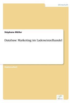 Database Marketing im Ladeneinzelhandel