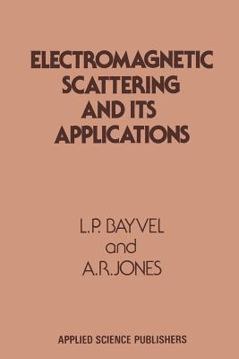 Electromagnetic Scattering and Its Applications