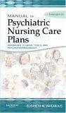 Manual of Psychiatric Nursing Care Plans
