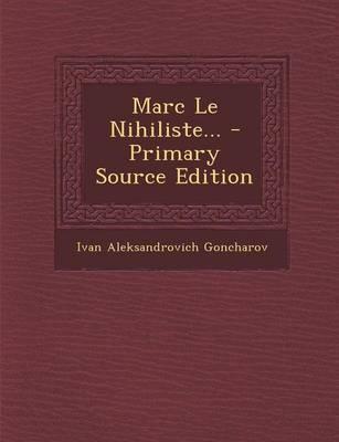 Marc Le Nihiliste...