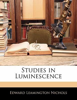 Studies in Luminesce...