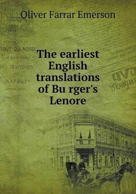 The Earliest English Translations of Bu Rger's Lenore