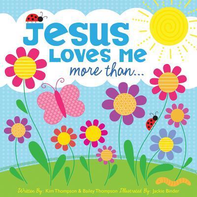 Jesus Loves Me More ...