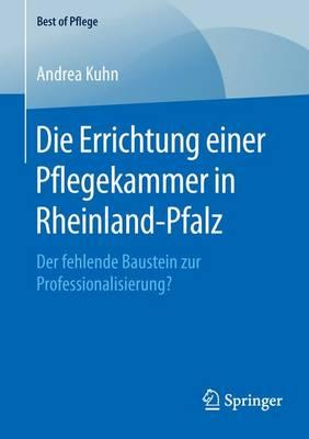 Die Errichtung Einer Pflegekammer in Rheinland-pfalz