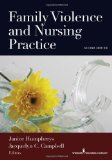 e-Study Guide for: Family Violence and Nursing Practice by Janice Humphreys (Editor), ISBN 9780826118288