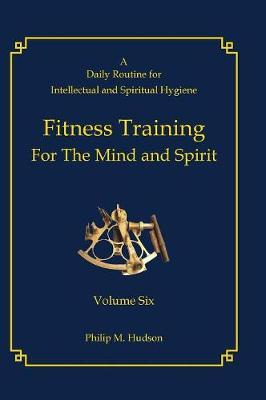 Fitness Training For The Mind and Spirit
