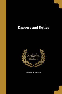 DANGERS & DUTIES