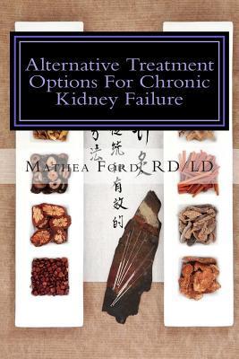 Alternative Treatment Options For Chronic Kidney Failure
