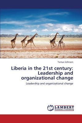 Liberia in the 21st century