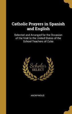 Catholic Prayers in Spanish and English