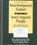 Combining Neuro-Developmental Treatment and Sensory Integration Principles