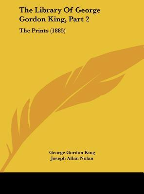 The Library Of George Gordon King, Part 2