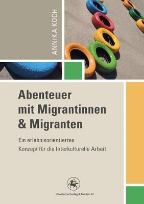 Abenteuer Mit Migrantinnen Und Migranten