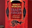 Traumfaenger. 6 CDs.  Die Reise einer Frau in die Welt der Aborigines.