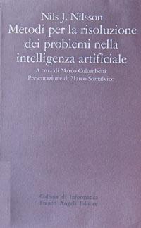 Metodi per la risoluzione dei problemi nella intelligenza artificiale