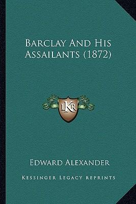Barclay and His Assailants (1872)