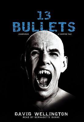 13 Bullets