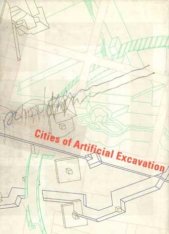 Cities of Artificial Excavation
