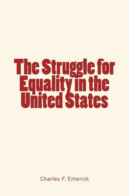 The Struggle for Equality in the United States