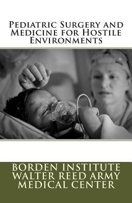 Pediatric Surgery and Medicine for Hostile Environments