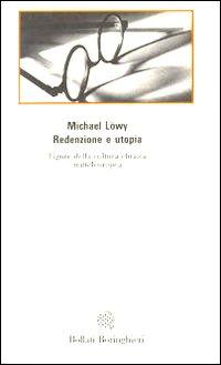 Redenzione e utopia