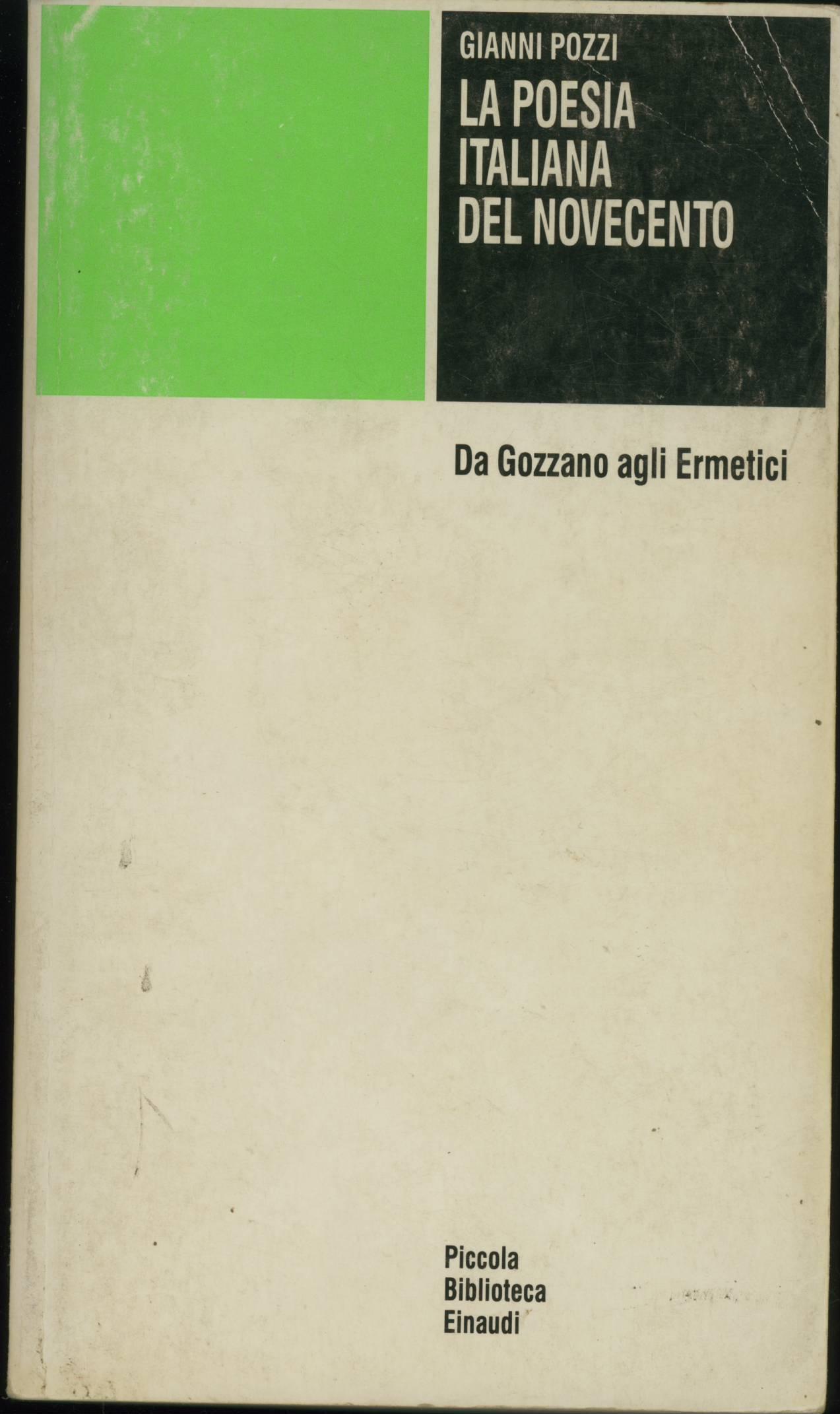 La poesia italiana del Novecento da Gozzano agli ermetici