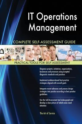 It Operations Management Complete Self-Assessment Guide