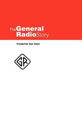 The General Radio Story