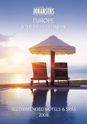 Conde' Nast Johansens Recommended Hotels and Spas Europe and the Mediterranean 2009