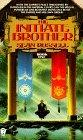 The Initiate Brother Book One