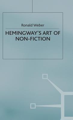 Hemingway's Art of Non-fiction