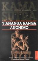 Kama Sutra ; y Ananga Ranga