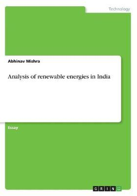 Analysis of renewable energies in India