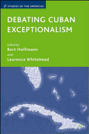 Debating Cuban Exceptionalism