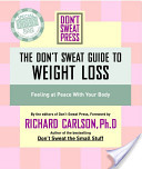 The Don't Sweat Guide to Weight Loss