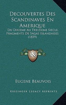 Decouvertes Des Scandinaves En Amerique