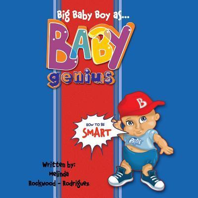 Big Baby Boy As Baby Genius