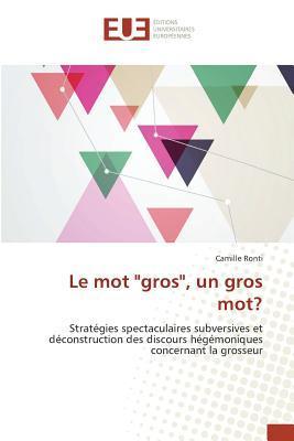 """Le Mot """"Gros"""", un Gros Mot?"""