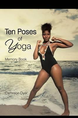 Ten Poses of Yoga