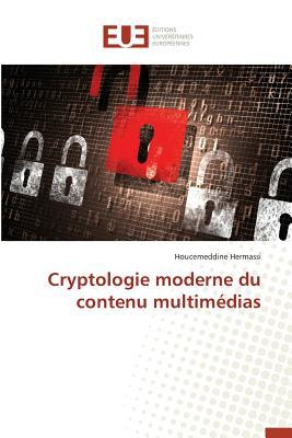 Cryptologie Moderne du Contenu Multimedias