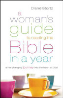 A Woman's Guide to Reading the Bible in a Year