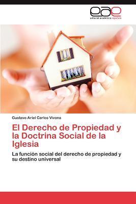 El Derecho de Propiedad y la Doctrina Social de la Iglesia