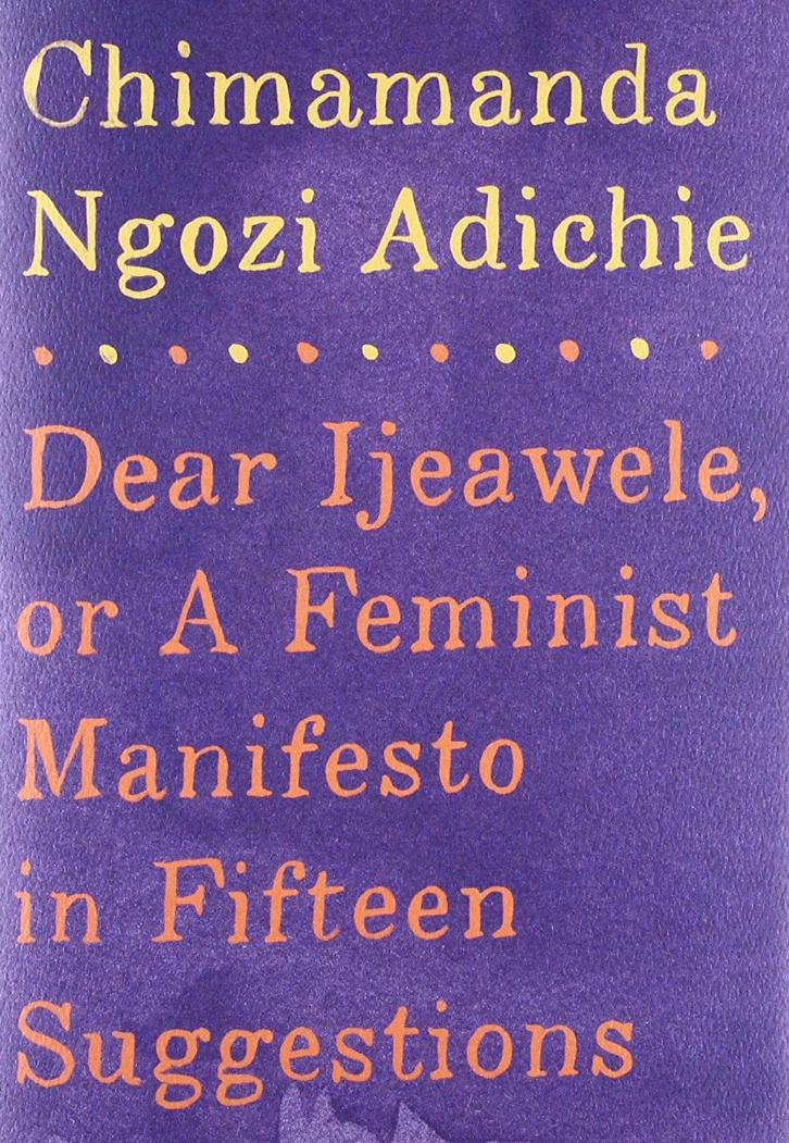 Dear Ijeawele, or A ...