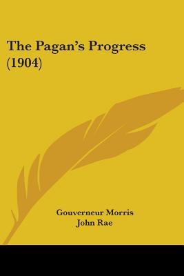 The Pagan's Progress (1904)