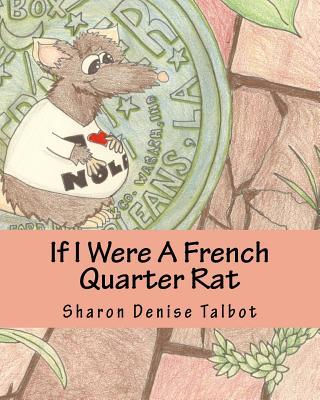 If I Were a French Quarter Rat