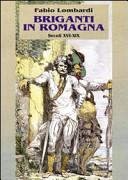 Briganti in Romagna....