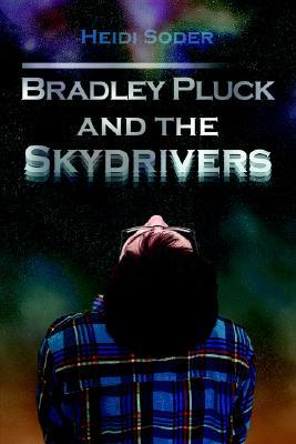 Bradley Pluck and the Skydrivers