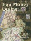 Egg Money Quilts