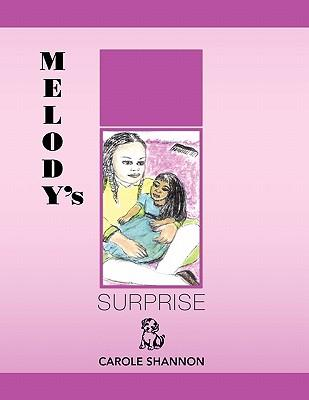 Melody's Surprise